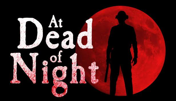 Filmin İçinde Olmak: At Dead Of Night